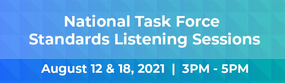 NTF Standards Listening Sessions